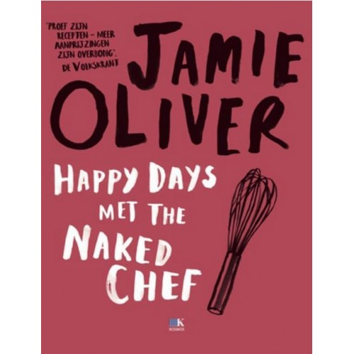 Jamie Oliver Happy Days met the Naked Chef
