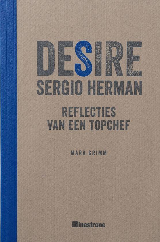 Desire, Sergio Herman
